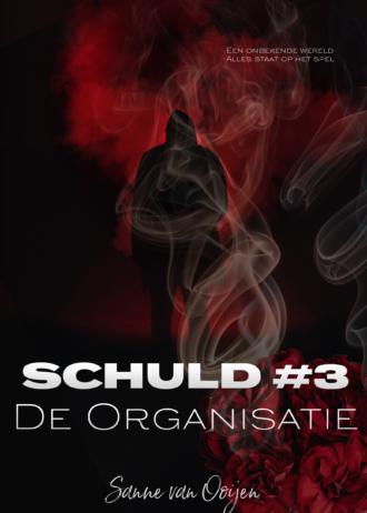 Cover ebook Schuld 3 De Organisatie